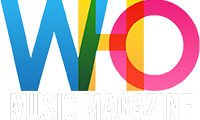 WHO MUSIC MAGAZINE
